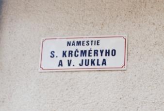 Historicky prvé Námestie Silvestra Krčméryho a Vladimíra Jukla